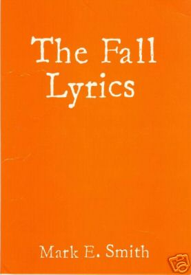 <center><font color=red>THE FALL LYRICS</font></center>
