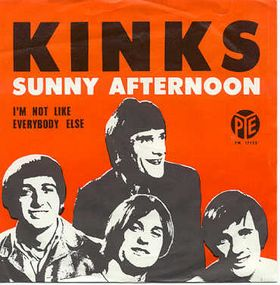 "SUNNY AFTERNOON by <font color=""red"">THE KINKS</font>"
